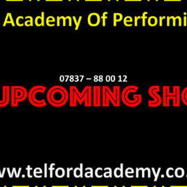 See Upcoming Shows from Telford Academy Of Performing Arts